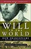#5: Will in the World: How Shakespeare Became Shakespeare
