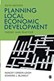 Planning Local Economic Development: Theory and Practice 6ed