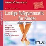 Lustige Fußgymnastik für Kinder | Christian Larsen