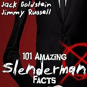 101 Amazing Slenderman Facts Audiobook