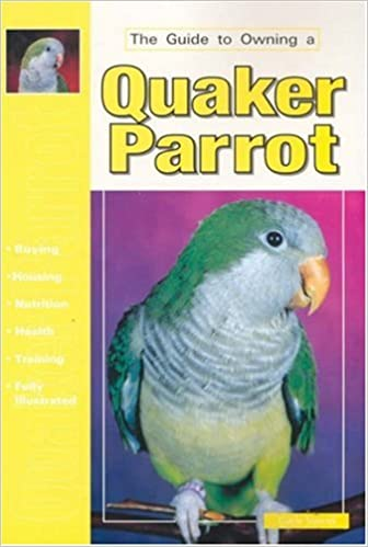 Book The Guide to Owning a Quaker Parrot