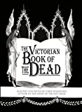 img - for The Victorian Book of the Dead book / textbook / text book