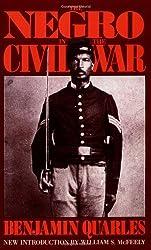 The Negro In The Civil War (A Da Capo paperback)