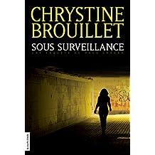 Sous surveillance (Maud Graham series t. 11) (French Edition)