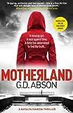 Motherland: A gripping crime thriller set in the dark heart of Putin's Russia (A Natalya Ivanova Thriller)