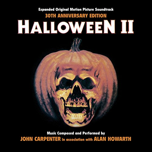 Halloween The Movie Songs (Halloween II - 30th Anniversary Expanded Original Motion Picture)