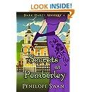 Secrets at Pemberley ~ A Pride and Prejudice Variation (Dark Darcy Mysteries Book 4)