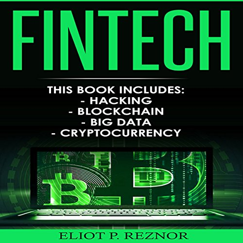EBOOK Fintech: Hacking, Blockchain, Big Data, Cryptocurrency<br />T.X.T