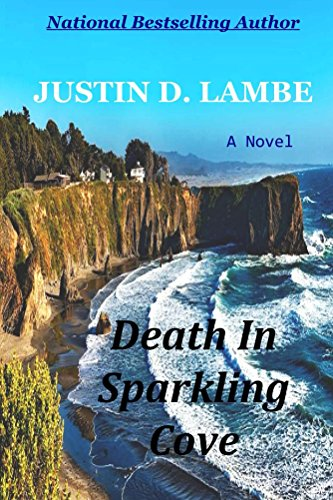 Death In Sparkling Cove by [Lambe, Justin D]