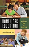 Homework Education: A Powerful Tool of Learning