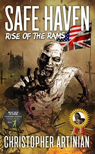 Safe Haven - Rise of the RAMs: Book 1 of the Post-Apocalyptic Zombie Horror series by [Artinian, Christopher]
