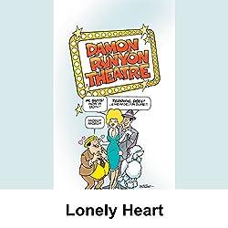 Damon Runyon Theater: Lonely Heart