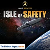 Isle of Safety: The Lifeboat Augusta Series Book 3 | Jamie Beckett