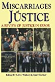 Miscarriages of Justice, Clive Walker, 1854316877
