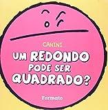 img - for Redondo Pode Ser Um Quadrado, Um? book / textbook / text book