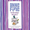 The Granny Project Audiobook by Anne Fine Narrated by Christian Rodska