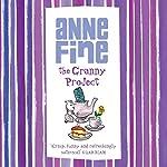 The Granny Project | Anne Fine