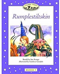 Rumplestiltskin (Oxford University Press Classic Tales, Level Beginner 1)