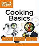 img - for Cooking Basics: Tips on Mastering the Fundamentals of Good Cooking (Idiot's Guides) book / textbook / text book