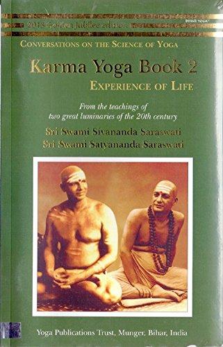 Karma Yoga: Book 2: Experience of Life