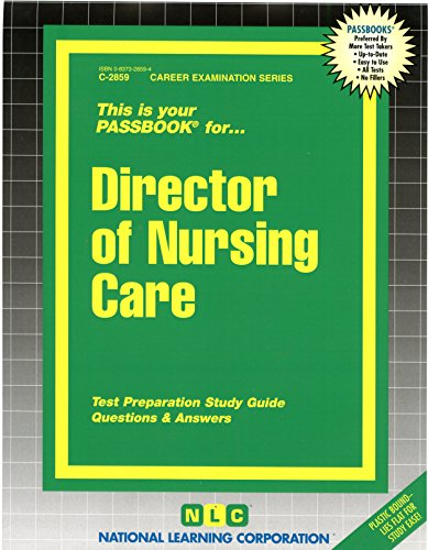 Director of Nursing Care(Passbooks) (C-2859)
