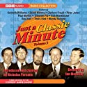 Just a Classic Minute, Volume 3 Radio/TV Program by Nicholas Parsons Narrated by Kenneth Williams, Derek Nimmo, Clement Freud, Peter Jones