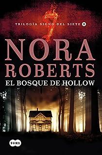 El bosque de Hollow: Trilogía Signo del Siete II par Nora Roberts
