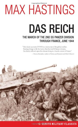 das-reich-the-march-of-the-2nd-ss-panzer-division-through-france-june-1944-zenith-military-classics