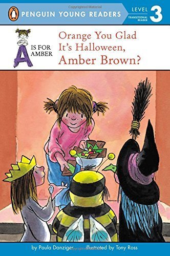 Orange You Glad It's Halloween, Amber Brown? (A Is for Amber) by Danziger Paula (2007-08-16) -