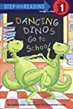 Dancing Dinos Go to School, Sally Lucas, 1417732970