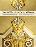 Washington and Baltimore Art Deco : A Design History of Neighboring Cities, Striner, Richard and Blair, Melissa, 1421411628