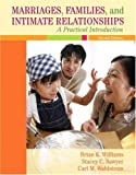 Marriages, Families, and Intimate Relationships: A Practical Introduction (2nd Edition)