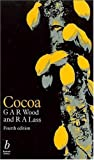 img - for Cocoa (Tropical Agriculture) by G. A. R. Wood (2001-07-05) book / textbook / text book