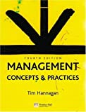 By Tim Hannagan Management: Concepts and Practices (4th Edition) [Paperback]