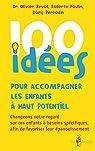 100 idées pour accompagner les enfants à haut potentiel par Revol