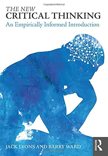 The New Critical Thinking: An Empirically Informed Introduction