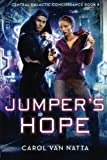 Jumper's Hope: Central Galactic Concordance Book 4 (Volume 4)