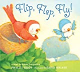img - for Flip, Flap, Fly!: A Book for Babies Everywhere book / textbook / text book