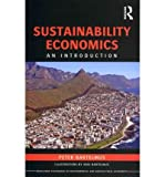 img - for [(Sustainability Economics: An Introduction )] [Author: Peter Bartelmus] [Jun-2012] book / textbook / text book