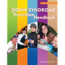 The Down Syndrome Transition Handbook: Charting Your Child's Course to Adulthood