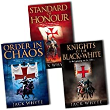 Jack Whyte Templar Trilogy 3 Books Collection Pack Set(The Knights of the Black and White, Standard of Honour. Jack Whyte, Order In Chaos) (The Knights of the Black and White, Standard of Honour, Jack Whyte, Order In Chaos)