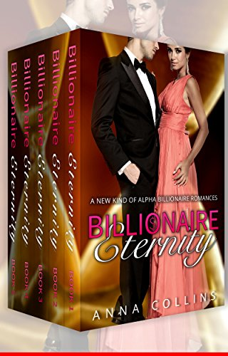 Billionaire Eternity Complete Full Length Included ebook