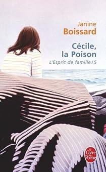 L'Esprit de famille, tome 5 : Cécile, la poison par Boissard
