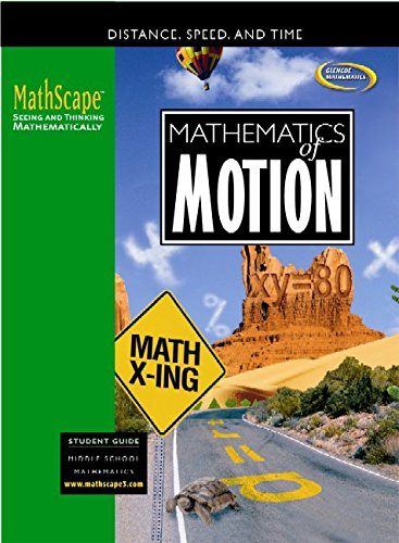 MathScape: Seeing and Thinking Mathematically, Course 3, Mathematics in Motion, Student Guide