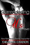 Surrendering to Us (Surrender Saga, Book Two)