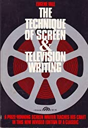 Technique of Screen and Television Writing