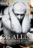 G.G. Allin - Raw, Brutal, Live and Bloody - Best of 1991 [DVD]