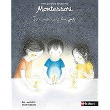 Un dîner aux bougies - Petite histoire pédagogie Montessori - Dès 3 ans (ALB MONTESSORI)