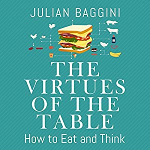 The Virtues of the Table Audiobook