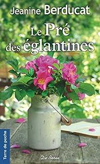 Le pré des églantines, Berducat, Jeanine